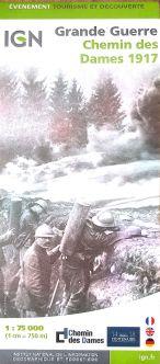 Grande Guerre Chemin des Dames 1917