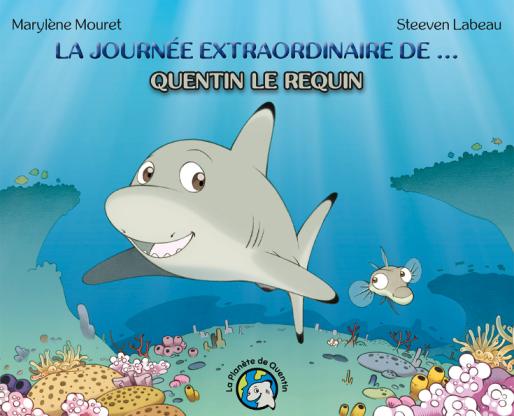 La Journée extraordinaire de… Quentin le requin 1