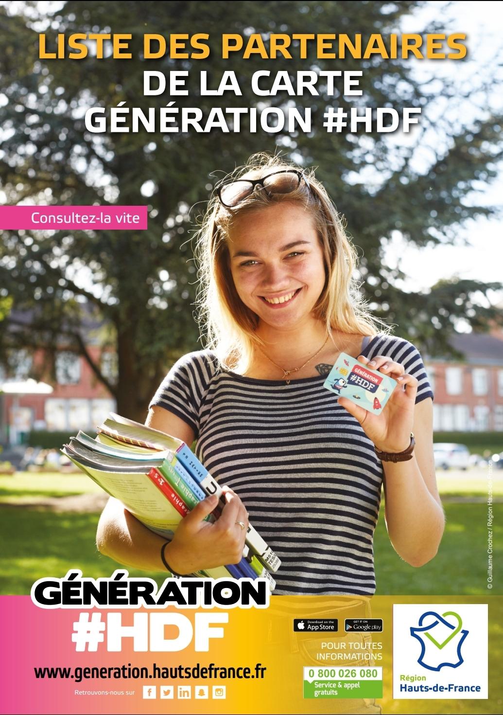 CARTE GÉNÉRATION #HDF : LYCÉENS ET APPRENTIS, FAITES VOTRE DEMANDE !100 euros à l'entrée en classe de seconde, 200 euros en première année d'apprentissageLa carte Génération #HDF compile, pour les lycéens et apprentis des Hauts-de-France, un nombre important d'aides et de bons plans. Idéal pour acheter ses manuels et matériels scolaires ou professionnels, et bien commencer sa scolarité.